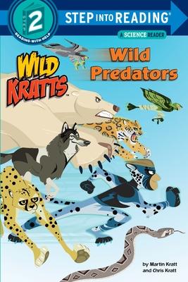 Wild Predators (Wild Kratts) - Kratt, Chris, and Kratt, Martin