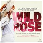 Wild Rose [Original Motion Picture Soundtrack]