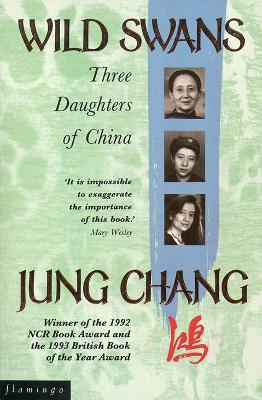 Wild Swans - Chang, Jung