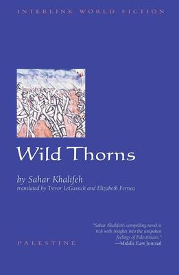 Wild Thorns - Khalifeh, Sahar