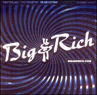 Wild West Show - Big & Rich