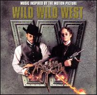 Wild Wild West [1999 Original Soundtrack] - Original Soundtrack