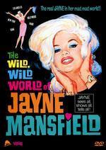 Wild, Wild World of Jayne Mansfield