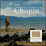 Wilde Plays Chopin, Vol. 2