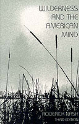 Wilderness and the American Mind, Third Edition -