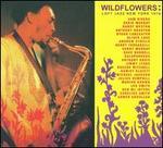 Wildflowers: Loft Jazz New York 1976