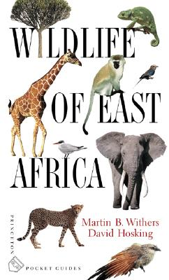 Wildlife of East Africa - Withers, Martin B, and Hosking, David