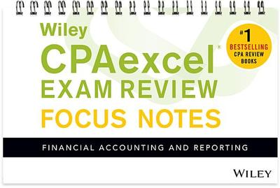Wiley Cpaexcel Exam Review January 2017 Focus Notes: Financial Accounting and Reporting - Wiley