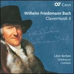 Wilhelm Friedemann Bach: Claviermusik, Vol. 2