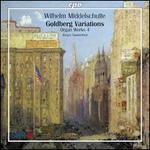 Wilhelm Middelschulte: Organ Works, Vol. 4 - Goldberg Variations