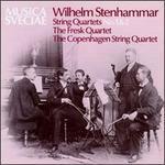 Wilhelm Stenhammar: String Quartets Nos. 1 & 2