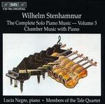 Wilhelm Stenhammar: The Complete Solo Piano Music, Vol. 3 - Chamber Music with Piano