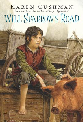 Will Sparrow's Road - Cushman, Karen