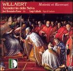 Willaert: Mottetti et Ricercari