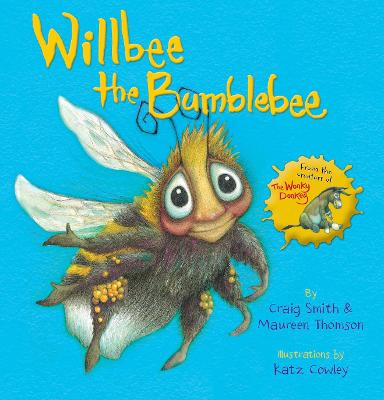 Willbee the Bumblebee - Smith, Craig, and Thomson, Maureen