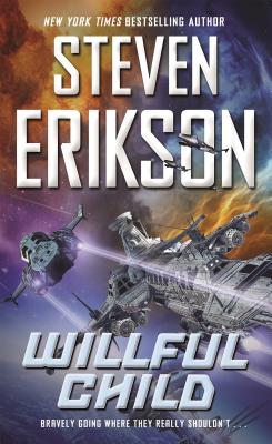 Willful Child - Erikson, Steven