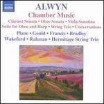 William Alwyn: Chamber Music