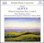 William Alwyn: Piano Concertos Nos. 1 & 2