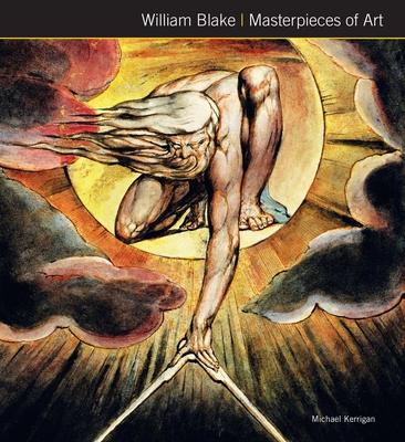 William Blake Masterpieces of Art - Kerrigan, Michael