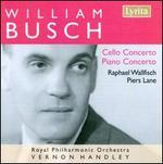 William Busch: Cello Concerto; Piano Concerto