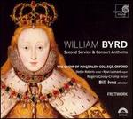 William Byrd: Second Service & Consort Anthems