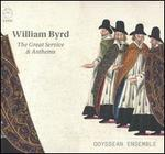 William Byrd: The Great Service & Anthems