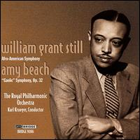 William Grant Still: Afro-American Symphony; Amy Beach: Gaelic Symphony - Royal Philharmonic Orchestra; Karl Krueger (conductor)