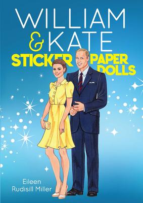 William & Kate Sticker Paper Dolls - Miller, Eileen Rudisill