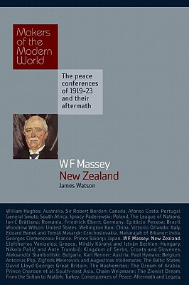 William Massey: New Zealand - Watson, James, and Sharp, Alan (Series edited by)