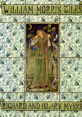 William Morris Tiles - Myers, Richard, and Myers, Hilary