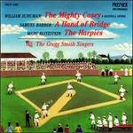 William Schuman: The Mighty Casey, A Baseball Opera