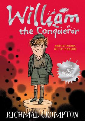 William the Conqueror - Crompton, Richmal, and Higson, Charlie (Introduction by)