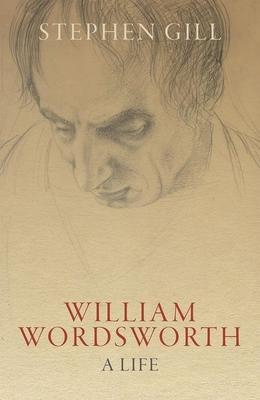 William Wordsworth: A Life - Gill, Stephen