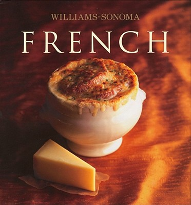 Williams-Sonoma Collection: French - Worthington, Diane Rossen