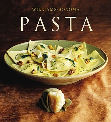 Williams-Sonoma Collection: Pasta - de Mane, Erica