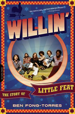 Willin': The Story of Little Feat - Fong-Torres, Ben