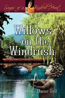Willows on the Windrush - Fell, Doris Elaine
