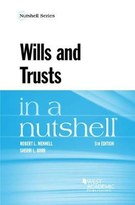 Wills and Trusts in a Nutshell - Mennell, Robert, and Burr, Sherri