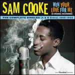 Win Your Love for Me: The Complete Singles (A & B Sides), 1956-1962