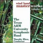 Wind Band Masterworks, Vol. 2