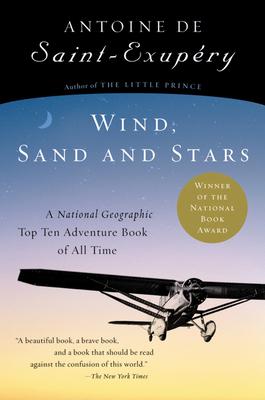 Wind, Sand and Stars - De Saint-Exupery, Antoine