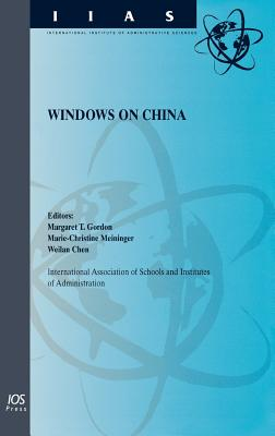 Windows on China - Iasia, and Iasia Conference (2000 Beijing, China), and Gordon, Margaret T (Editor)