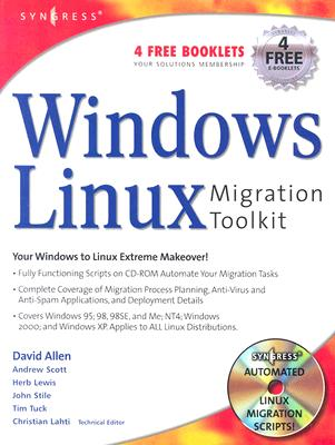 Windows to Linux Migration Toolkit - Allen, David, and Lewis, Herb, and Stile, John