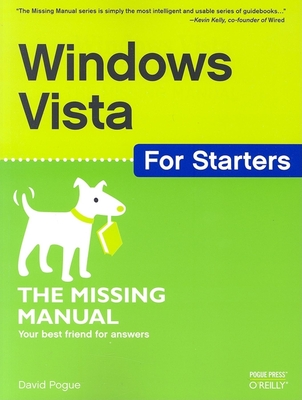 Windows Vista for Starters: The Missing Manual - Pogue, David