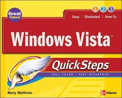 Windows Vista Quicksteps - Matthews, Marty