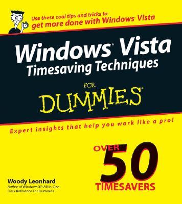 Windows Vista Timesaving Techniques for Dummies - Leonhard, Woody