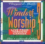 Winds of Worship, Vol. 3: Live From Toronto, Canada