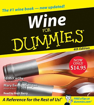Wine for Dummies - McCarthy, Ed, and Ewing-Mulligan, Mary, and Barry, Brett (Read by)