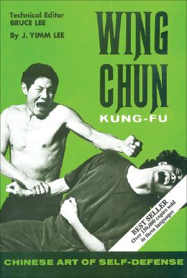Wing Chun Kung-Fu - Lee, James Yimm