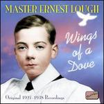 Wings of a Dove: Original 1927-1938 Recordings